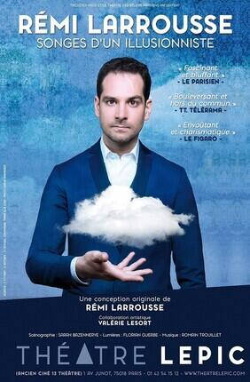 REMI LARROUSSE DANS SONGES D'UN ILLUSIONNISTE