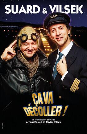 ARNAUD SUARD ET XAVIER VILSEK DANS CA VA DECOLLER ! (Versailles)