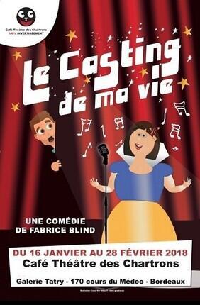 LE CASTING DE MA VIE (Cafe Theatre des Chartrons)