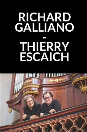 RICHARD GALLIANO ET THIERRY ESCAICH EN CONCERT