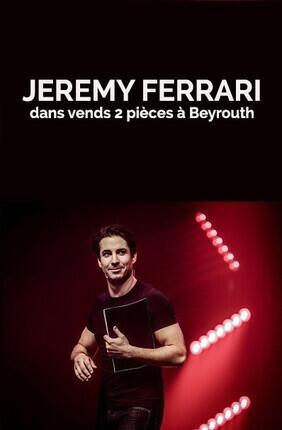 JEREMY FERRARI DANS VENDS 2 PIECES A BEYROUTH (Roubaix)