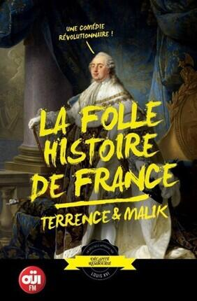 TERRENCE ET MALIK - LA FOLLE HISTOIRE DE FRANCE