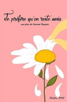 JE PREFERE QU'ON RESTE AMIS (Saint Genis Laval)