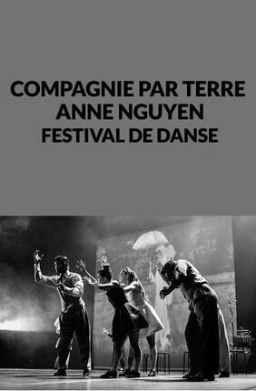 COMPAGNIE PAR TERRE - ANNE NGUYEN - FESTIVAL DE DANSE (Cannes)