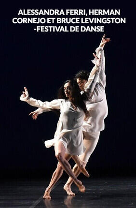 ALESSANDRA FERRI, HERMAN CORNEJO ET BRUCE LEVINGSTON - FESTIVAL DE DANSE (Cannes)