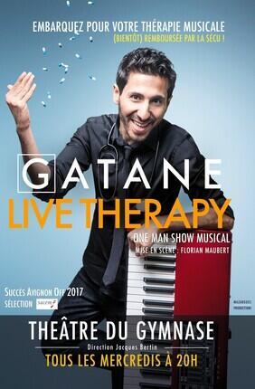GATANE DANS LIVE THERAPY (Theatre du Gymnase)