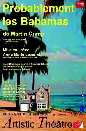 PROBABLEMENT LES BAHAMAS (Artistic Theatre)