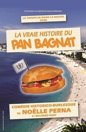 LA VRAIE HISTOIRE DU PAN BAGNAT