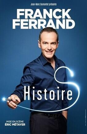 FRANCK FERRAND DANS HISTOIRE(S) (Le Blanc Mesnil)