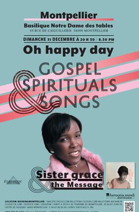 LES CELEBRES GOSPELS ET SPIRITUALS : SISTER GRACE AND THE MESSAGE
