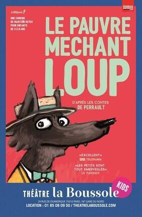 LE PAUVRE MECHANT LOUP (Theatre la Boussole)