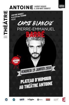 CARTE BLANCHE A PIERRE-EMMANUEL BARRE