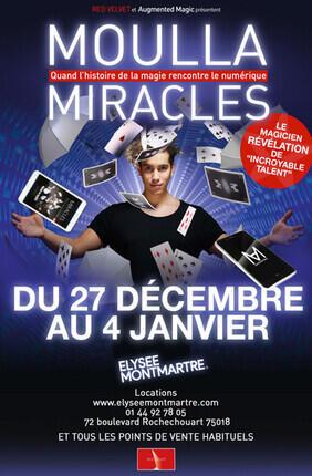 MOULLA DANS MIRACLES (L'Elysee Montmartre)