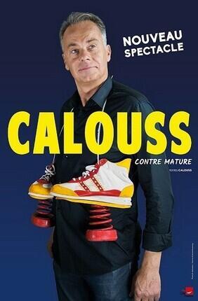 CALOUSS DANS CONTRE MATURE