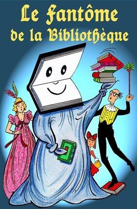 LE FANTOME DE LA BIBLIOTHEQUE (Theatre de la Clarte)