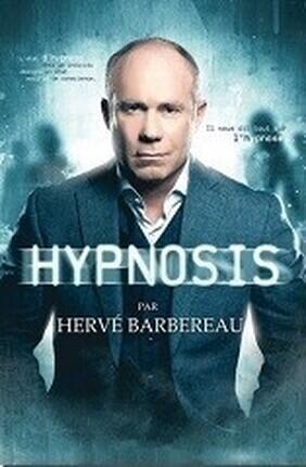 HERVE BARBEREAU DANS HYPNOSIS (Le Citron Bleu)