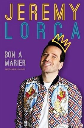 JEREMY LORCA DANS BON A MARIER (Versailles)