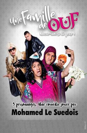MOHAMED LE SUEDOIS DANS UNE FAMILLE DE OUF (Comedie de Nice)