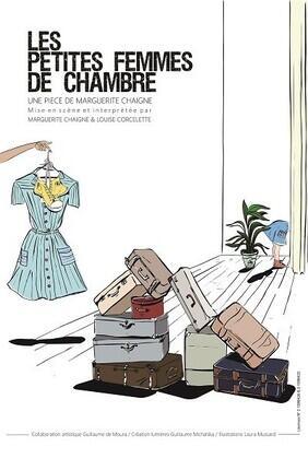 LES PETITES FEMMES DE CHAMBRE (Theatre La Croisee des Chemins)