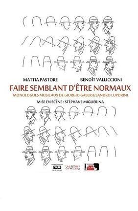 FAIRE SEMBLANT D'ETRE NORMAUX (Theatre La Croisee des Chemins)