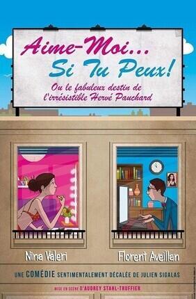 AIME-MOI SI TU PEUX A la Comedie de Grenoble