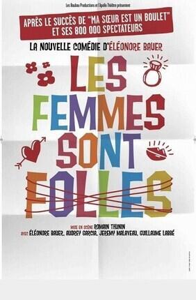LES FEMMES SONT FOLLES (Comedie La Rochelle)