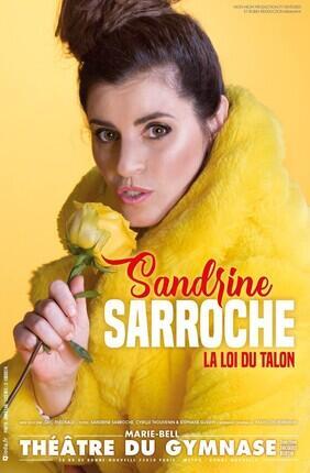 SANDRINE SARROCHE DANS LA LOI DU TALON