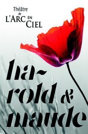 HAROLD ET MAUDE (Theatre de l'Epee de Bois)