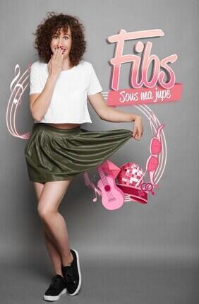 FIBS - SOUS MA JUPE