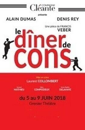 LE DINER DE CONS (Le Grenier Theatre)
