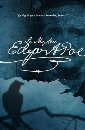 LE MYSTERE EDGAR A. POE (Comedie Nation)