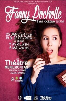 FANNY POCHOLLE DANS PAS COMME NOUS (Theatre Menilmontant)