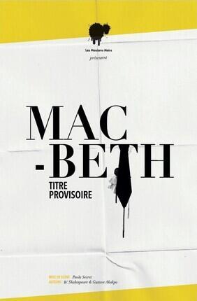 MACBETH (Theatre Menilmontant)