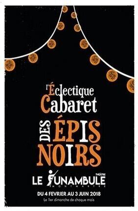 L'ECLECTIQUE CABARET DES EPIS NOIRS - 2EME EDITION