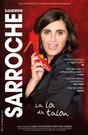 SANDRINE SARROCHE DANS LA LOI DU TALON (Theatre de la Clarte)