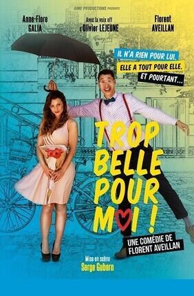 TROP BELLE POUR MOI ! (Saint Etienne)