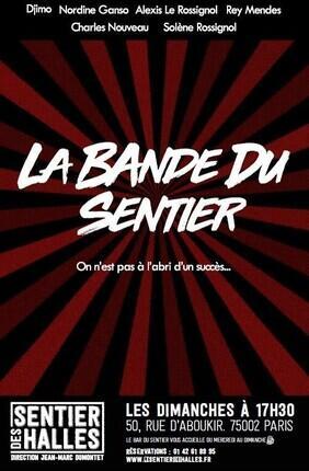LA BANDE DU SENTIER