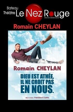 ROMAIN CHEYLAN DANS DIEU EST ATHEE, IL NE CROIT PAS EN NOUS (Le Nez Rouge)