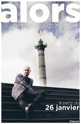 ROMAN FRAYSSINET - ALORS (Le Republique)