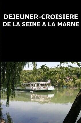 DEJEUNER-CROISIERE : LA BOUCLE DE LA MARNE SUR LA SEINE ET LA MARNE AVEC PARIS CANAL