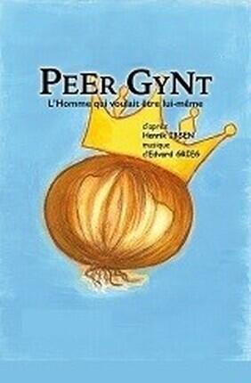 PEER GYNT (Comedie Nation)