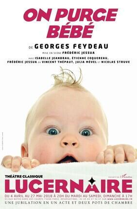 ON PURGE BEBE (Theatre Lucernaire)