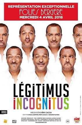 PASCAL LEGITIMUS DANS LEGITIMUS INCOGNITUS (Les Folies Bergere)