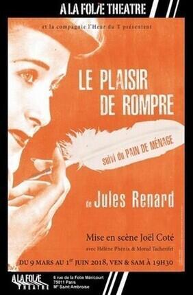 LE PLAISIR DE ROMPRE (A la Folie Theatre)