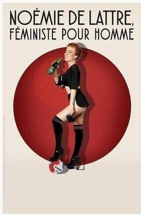 NOEMIE DE LATTRE FEMINISTE POUR HOMME (Le Republique)