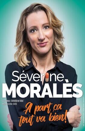 SEVERINE MORALES DANS A PART CA TOUT VA BIEN !
