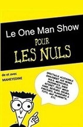 MAYEHEDINE DANS LE ONE-MAN SHOW POUR LES NULS