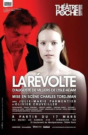LA REVOLTE (Theatre de Poche Montparnasse)