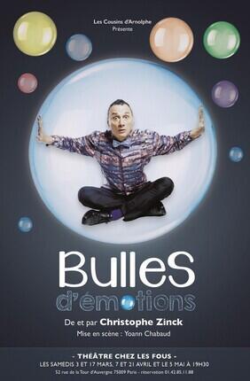 BULLES D'EMOTIONS AVEC CHRISTOPHE ZINCK