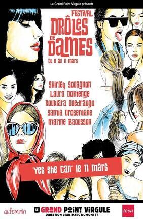 YES SHE CAN !!! - FESTIVAL DROLES DE DAMES